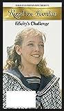 Road To Avonlea - Felicity's Challenge