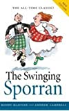 Swinging Sporran, the: A Lighthearted Guide to the Basic Steps of Scottish Reels and Country Dances