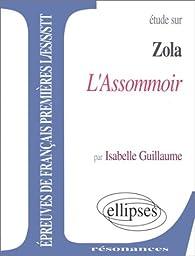 Zola, L'Assommoir par Isabelle Guillaume