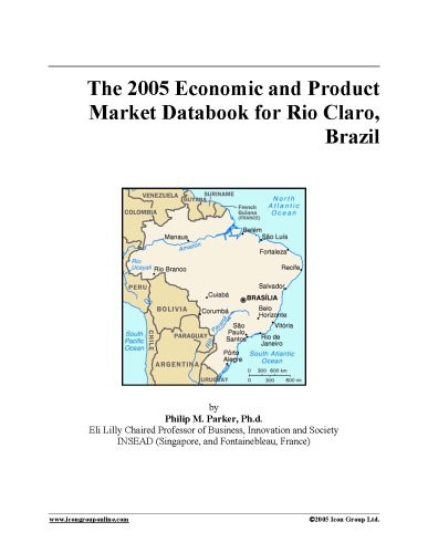 Download The 2005 Economic and Product Market Databook for Rio Claro, Brazil pdf epub