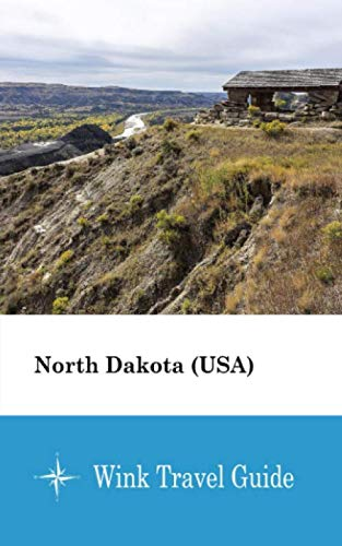 North Dakota (USA) - Wink Travel Guide