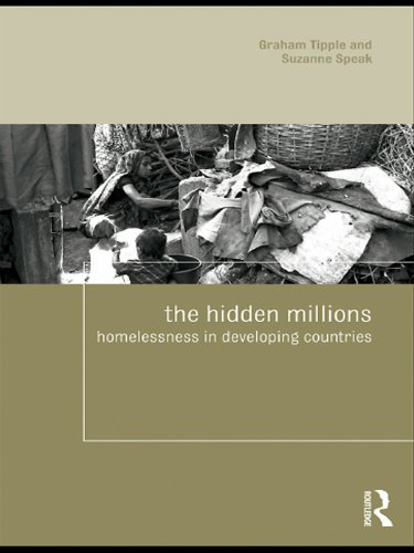 Download The Hidden Millions: Homelessness in Developing Countries (Housing and Society Series) Pdf