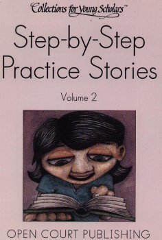 Step-by-Step Practice Stories (Collections for young scholars, Volume 2)