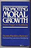 Promoting Moral Growth, Richard H. Hersh and Diana P. Paolitto, 0582280575