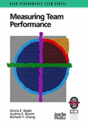 Measuring Team Performance: A Practical Guide to Tracking Team Success (Practical Guidebook)