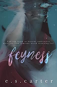 Feyness (The Red Order Book 1) by [Carter, E.S.]