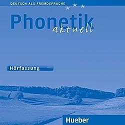 Phonetik aktuell (Deutsch als Fremdsprache)