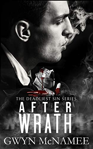 After Wrath (The Deadliest Sin Series Book 2) by [McNamee, Gwyn]