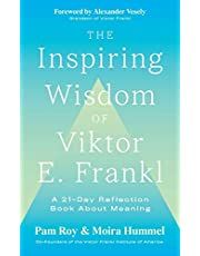The Inspiring Wisdom of Viktor E. Frankl: A 21-Day Reflection Book About Meaning