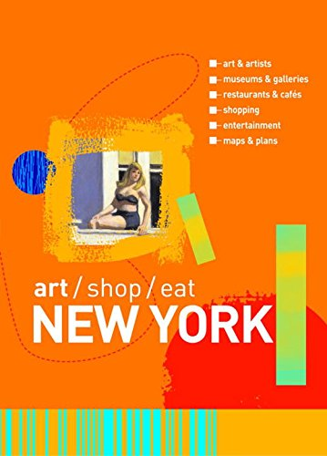 Download Art/Shop/Eat New York (Art/Shop/Eat) PDF