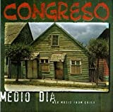 Medio Dia - New Music from Chile by Congreso