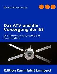 Das ATV und die Versorgung der ISS: Die Versorgungssysteme der Raumstation