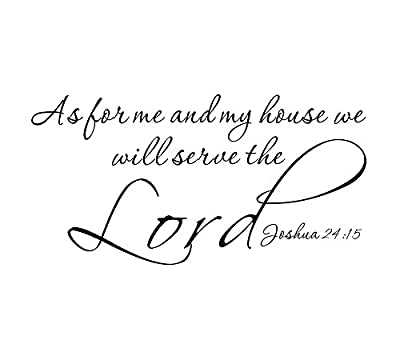 As for Me and My House, We Will Serve the Lord Home Bedroom Mural DIY Quote Saying Inspirational Vinyl Wall Sticker Decals Transfer Removable Religious Christian Bible Scripture Words Lettering