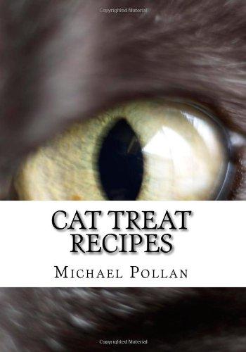 Read Online Cat Treat Recipes: Homemade Cat Treats, Natural Cat Treats and How to Make Cat Treats pdf