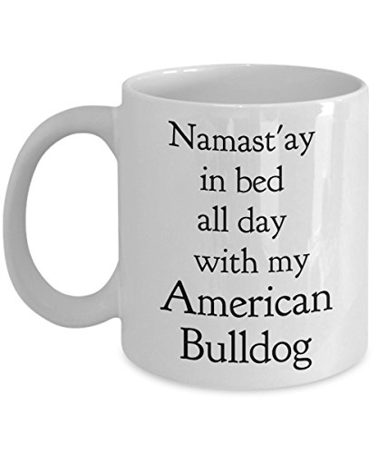 Bulldog Mug - Namast'ay in Bed All Day With My American Bulldog - Funny Coffee Mug, Inspirational Coffee Mug, Dog Lovers - Logo With Sunglasses Neon