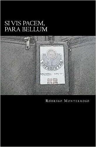 Amazon.com: Si vis pacem, para bellum (Santiago Ramos) (Volume 1) (Spanish Edition) (9781512378702): Rodrigo Monterroso: Books