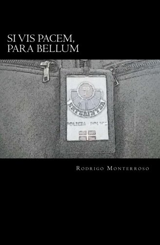 Si vis pacem, para bellum (Santiago Ramos) (Volume 1) (Spanish Edition)