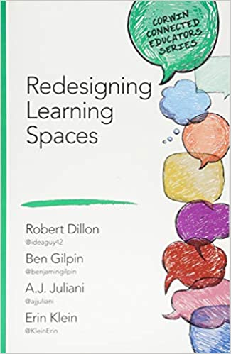 Redesigning Learning Spaces Corwin Connected Educators ...
