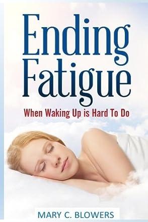 Ending Fatigue