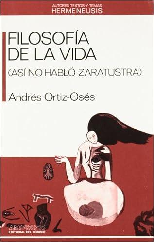 Filosofía De La Vida (HERMENEUSIS): Amazon.es: Andrés Ortiz-Oses: Libros