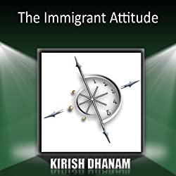 The Immigrant Attitude