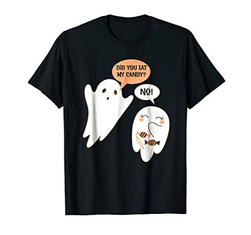Did You Eat My Candy? Ghost Shirt Funny Halloween