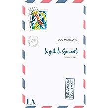 Le goût du Goncourt (French Edition)