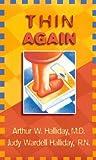 Thin Again, Arthur W. Halliday and Judy W. Hallidan, 0800786696