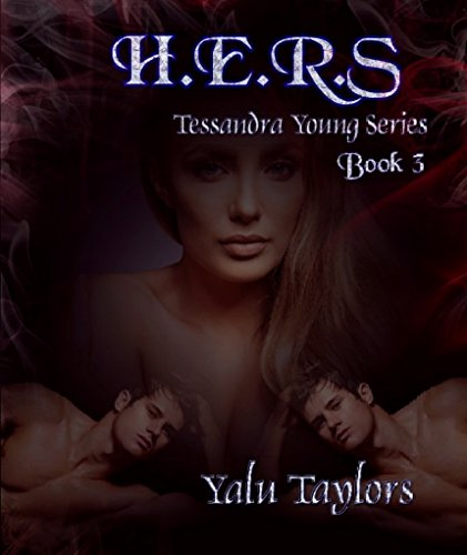 H.E.R.S: Tessandra Young Series