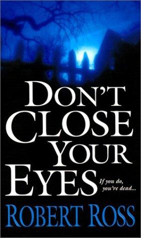 Don?t Close Your Eyes pdf epub