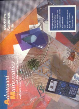 Advanced Mathematics Precalculus with discrete Mathematics and Data Analysis Teacher's Resource File