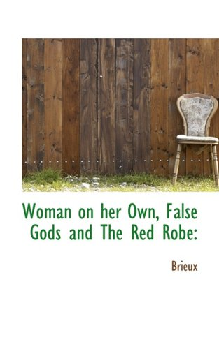 Woman on her Own, False Gods and The Red Robe PDF