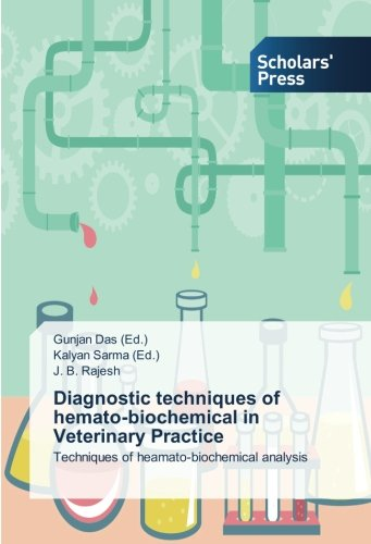 Download Diagnostic techniques of hemato-biochemical in Veterinary Practice: Techniques of heamato-biochemical analysis ebook
