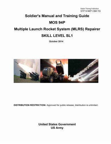 Download Soldier Training Publication STP 9-94P1-SM-TG Soldier's Manual and Training Guide MOS 94P Multiple Launch Rocket System (MLRS) Repairer Skill Level SL1 October 2014 PDF