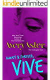 Always & Forever Vive (The Undergrad Years Book 4)