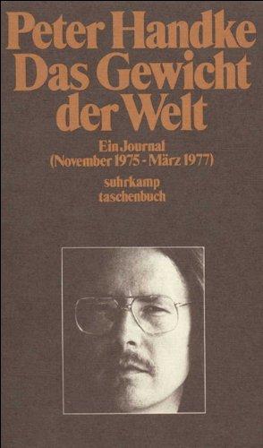 Das Gewicht der Welt: Ein Journal (November 1975 – März 1977) (suhrkamp taschenbuch)