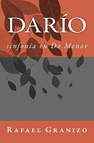 Darío sinfonía en Do Menor  [Granizo, Rafael] (Tapa Blanda)