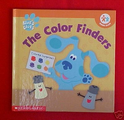 Blue\'s Clues - The Color Finders (Nick Jr. Book Club): Annie Evans ...