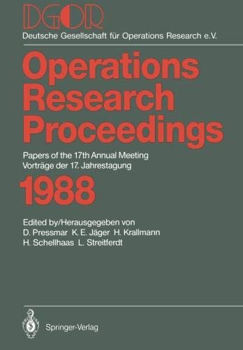 DGOR: Papers of the 17th Annual Meeting / Vorträge der 17. Jahrestagung 1988 (Operations Research Proceedings) (English