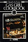 Quick and Easy Gas Grill Cookbook, Structo, 0875021328