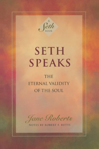 Seth speaks the eternal validity of the soul a seth book kindle seth speaks the eternal validity of the soul a seth book by fandeluxe Images