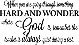 great audrey hepburn wall decals When you are going through something hard and wonder where God is remember the teacher is always quiet during a test. religious Vinyl Wall Decal Decor Quotes Sayings Inspirational wall lettering Art