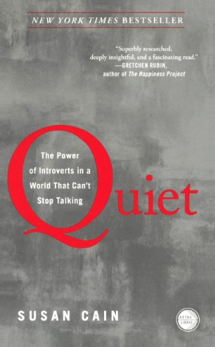 Quiet: The Power Of Introverts In A World That Can't Stop Talking (Turtleback School & Library Binding Edition)