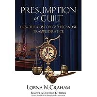 Presumption of Guilt: How the Kids for Cash Scandal Trampled Justice