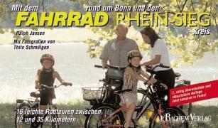Mit dem Fahrrad rund um Bonn und den Rhein-Sieg Kreis: Die schönsten Radtouren zwischen Rheinbach und Windeck