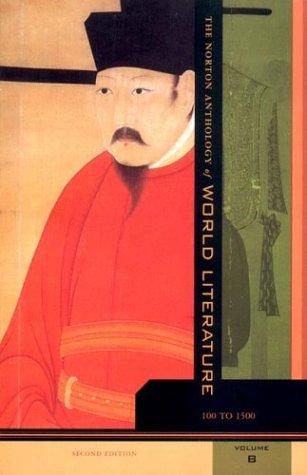 The Norton Anthology of World Literature, Vol. B: 100-1500, 2nd Edition