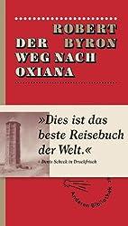 Der Weg nach Oxiana (Extradrucke der Anderen Bibliothek, Band 237)