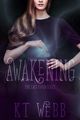 Awakening: The Last Coven Series