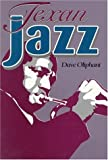 img - for Texan Jazz book / textbook / text book