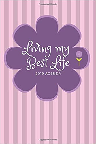 Living My Best Life 2019 Agenda: 365 Page Daily Planner ...